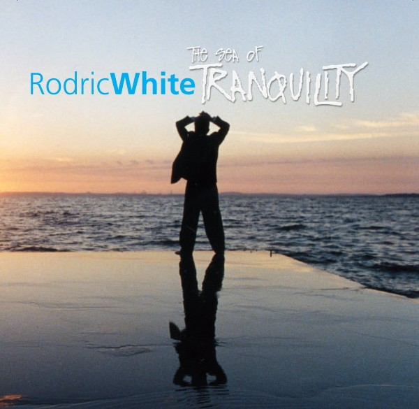 RodricWhite=The Sea Of Tranquility